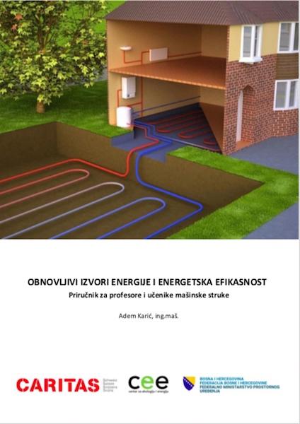 """Izrađen Priručnik """"Obnovljivi izvori energije i energetska efikasnost"""" za profesore i učenike mašinske struke"""