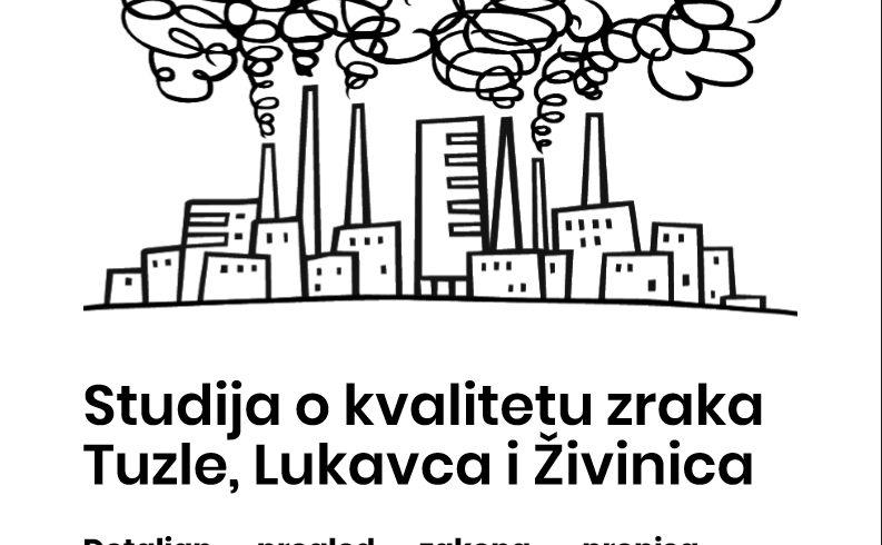 Studija o kvalitetu zraka Tuzle, Lukavca i Živinica