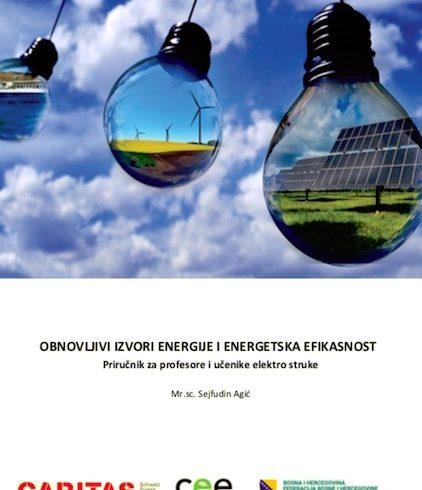 """Izrađen Priručnik """"Obnovljivi izvori energije i energetska efikasnost""""  za profesore i učenike elektro struke"""